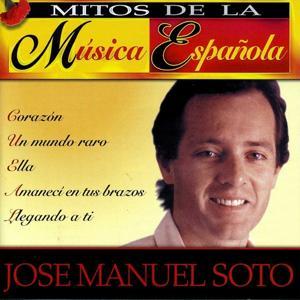 Mitos de la Música Española : Jose Manuel Soto