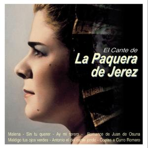 El Cante de : La Paquera de Jerez