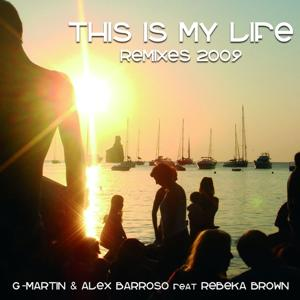 This Is My Life (Remixes 2009)