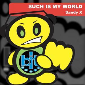 Such Is My World