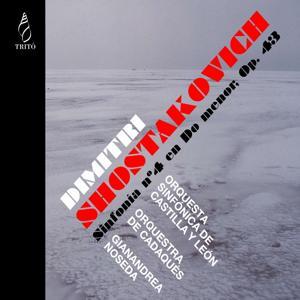 Shostakovich: Sinfonia No. 4 en C Minor, Op. 43