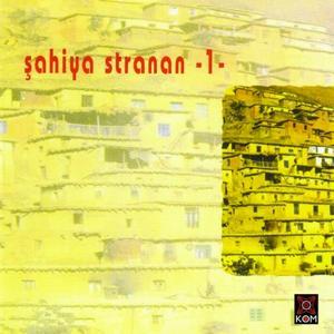 Şahiya Stranan, Vol. 1