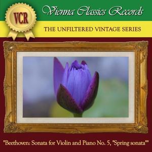Beethoven: Sonata for Violin and Piano No. 5 in F Major, Op. 24,
