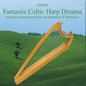 Celtic Harp Dreams: Music for Relaxation