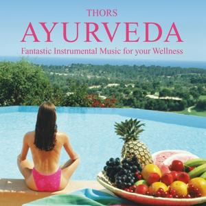Ayurveda: Music for Wellbeing
