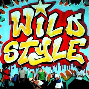 Wild Style (Original Motion Picture Soundtrack - 25th Anniversary Edition)