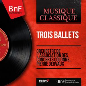 Trois ballets (Mono Version)