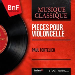 Pièces pour violoncelle (Mono Version)