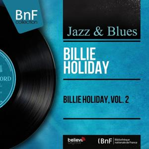 Billie Holiday, Vol. 2 (Mono Version)