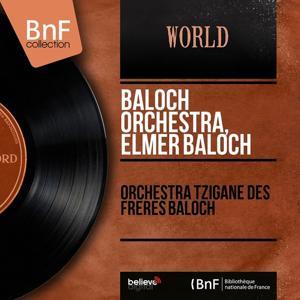 Orchestra tzigane des frères Baloch (Mono version)