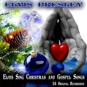 Elvis Sing Christmas and Gospel Songs (24 Original Recordings)