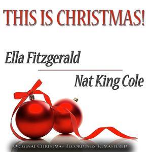 This Is Christmas! (Original Christmas Recordings, Remastered)