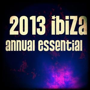 2013 Ibiza Annual Essential (70 Dance House Electro Edm Trance Progressive Songs)