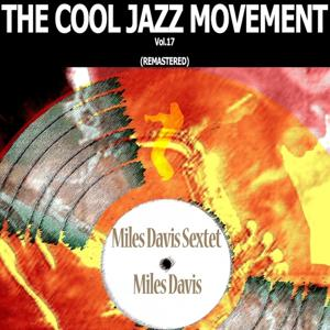 The Cool Jazz Movement, Vol.17 (Remastered)