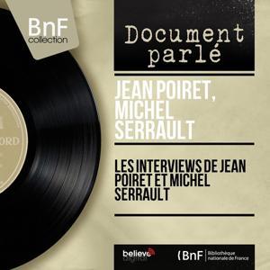 Les interviews de Jean Poiret et Michel Serrault (Mono Version)