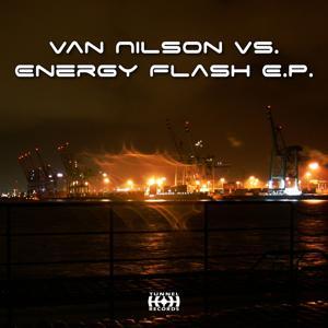 Van Nilson Vs. Energy Flash EP