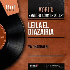 Ya chaghalni (Mono Version)