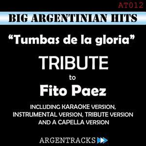 Tumbas de la Gloria - Tribute To Fito Paez
