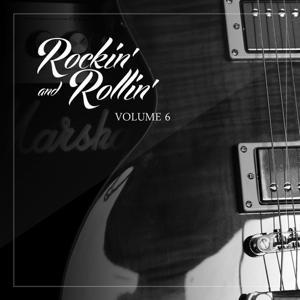 Rockin' and Rollin', Vol. 6