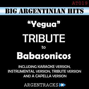 Yegua - Tribute To Babasonicos
