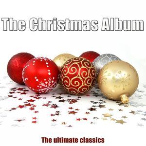 The Christmas Album (The Ultimate Classics)