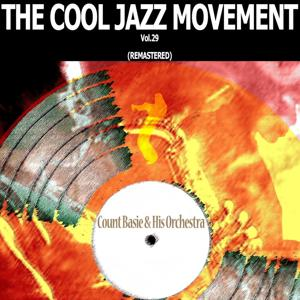 The Cool Jazz Movement, Vol. 29 (Remastered)