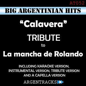 Calavera - Tribute To la Mancha de Rolando