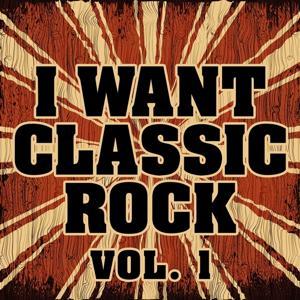 I Want Classic Rock, Vol. 1