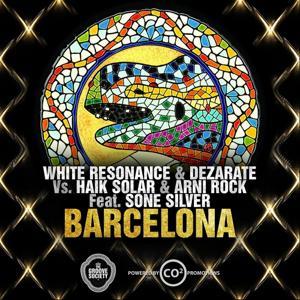 Love In Barcelona (White Resonance & Dezarate Vs.Haik Solar & Arni Rock )