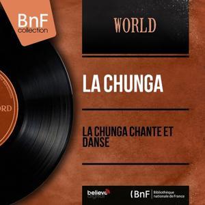 La Chunga chante et danse (Mono Version)