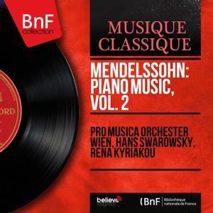 Mendelssohn: Piano Music, Vol. 2 (Mono Version)
