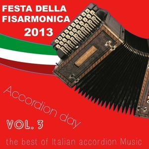 Festa della Fisarmonica 2013: Accordion Day, Vol. 3 (The Best of Italian Accordion Music)