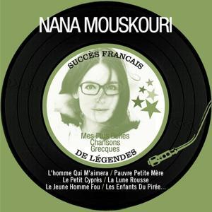 Mes plus belles chansons grecques (Succès français de légendes - Remastered)