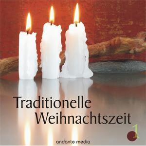 Traditionelle Weihnachtszeit, Vol. 1
