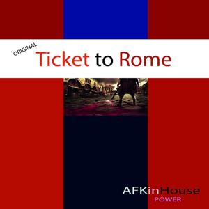 Ticket to Rome (Power)