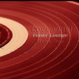 Love Vinyl (Funky Lounge)