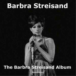 The Barbra Streisand Album (Remastered)