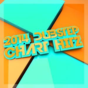 2014 Dubstep Charts Hitz