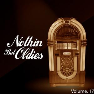 Nothin' but Oldies, Vol. 17