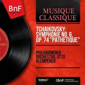 Tchaikovsky: Symphonie No. 6, Op. 74