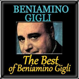 The Best of Beniamino Gigli