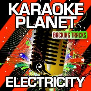 Electricity (Karaoke Version) (Originally Performed By Orchestral Manoeuvres in the Dark)