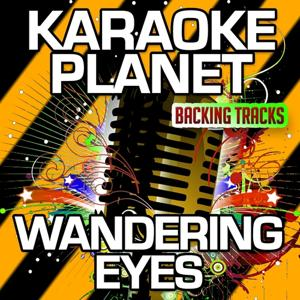 Wandering Eyes (Karaoke Version With Background Vocals) (Originally Performed By Charlie Gracie)