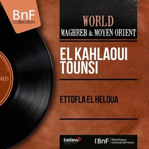 Ettofla El Heloua (Mono Version)