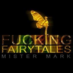 Fucking Fairytales