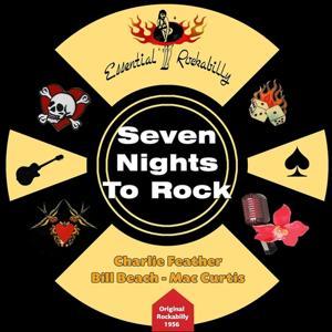 Seven Nights to Rock (Original Rockabilly 1956)
