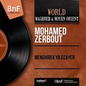 Menghirek Ya Dzayer (Mono Version)