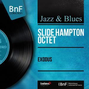 Exodus (Arranged By Slide Hampton, Stereo Version)