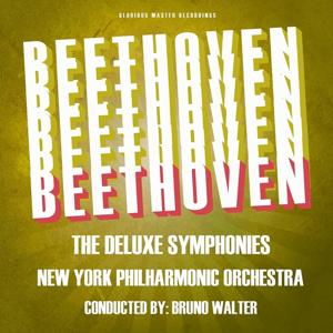 Beethoven: The Deluxe Symphonies