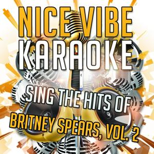 Sing the Hits of Britney Spears, Vol. 2